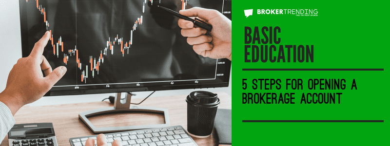 Article of Basic education: Opening a broker account