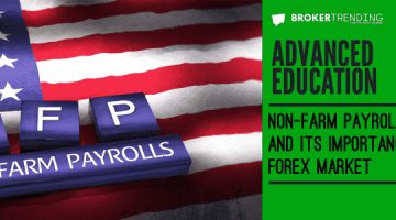 Non-farm payroll report and its importance in Forex market
