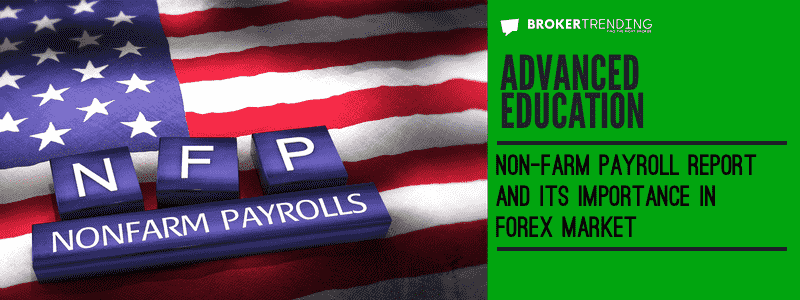 Article of forex trading education: Non-farm payrolls and forex trading