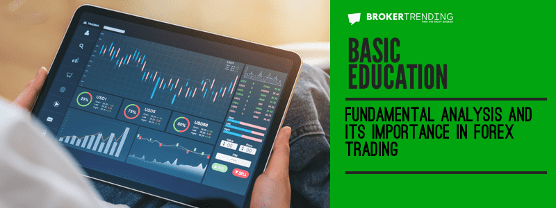 Article of forex trading education: Fundamental analysis