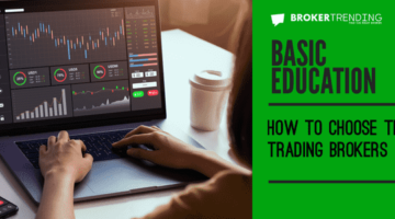 How to choose the right trading brokers