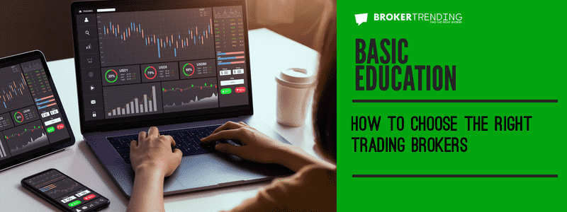 Article of basic trading education: online trading brokers