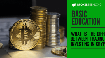 What is the difference between trading and investing in Cryptocurrencies?