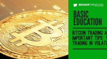 Bitcoin trading and important tips when trading in volatile markets