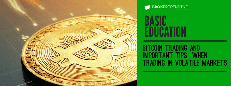 Education article: Bitcoin trading tips