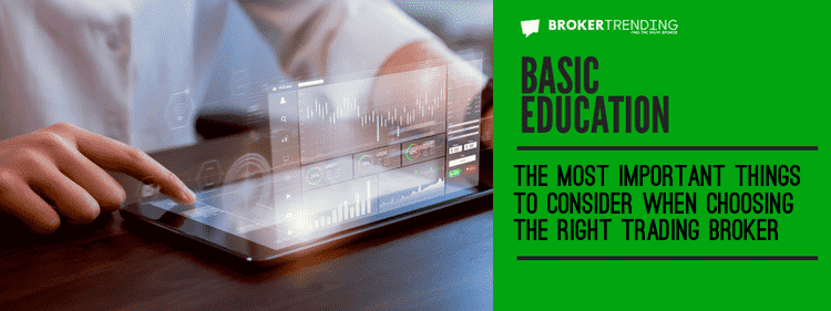 Education article: Choose a trading broker