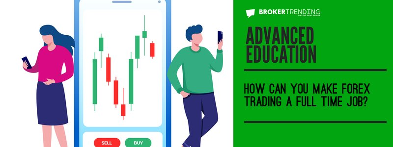 Advanced education: forex trading job